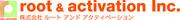 株式会社ルートアンドアクティベーションのロゴ